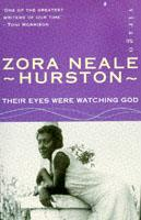 THEIR EYES WERE WATCHING GOD | 9780860685241 | ZORA NEALE HURSTON