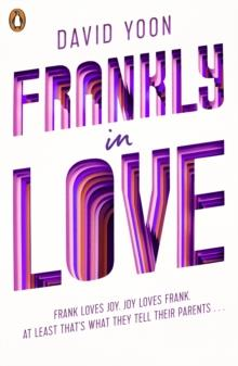 FRANKLY IN LOVE | 9780241373439 | DAVID YOON