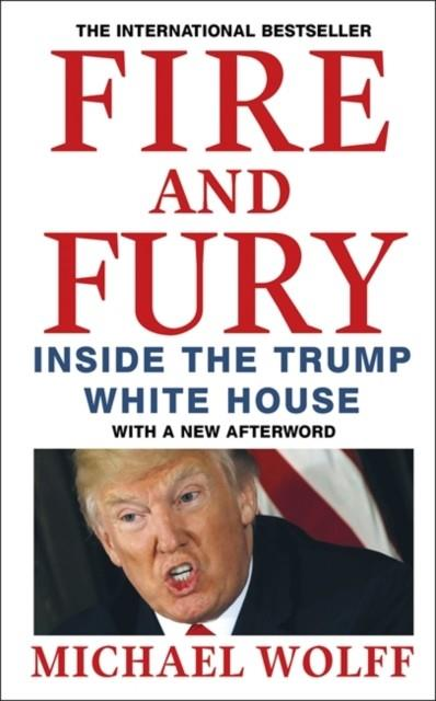 FIRE AND FURY | 9780349143583 | MICHAEL WOLFF