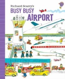 RICHARD SCARRY'S BUSY BUSY AIRPORT | 9781984894212 | RICHARD SCARRY