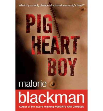 PIG-HEART BOY | 9780552551663 | MALORIE BLACKMAN