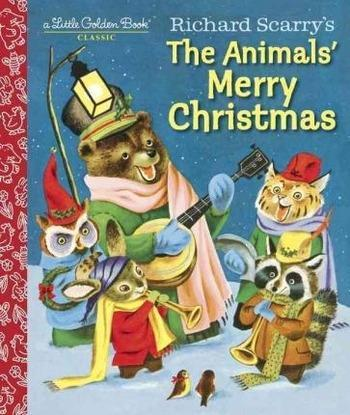 THE ANIMALS' MERRY CHRISTMAS | 9781101938423 | RICHARD SCARRY