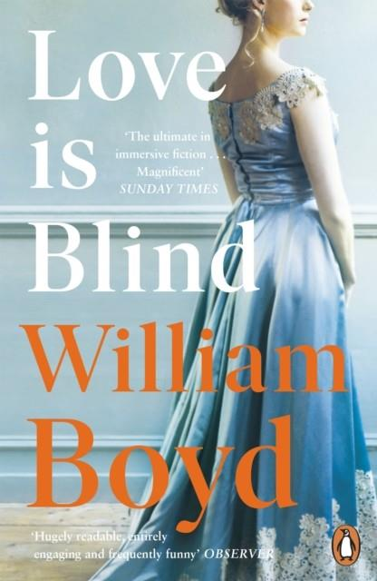 LOVE IS BLIND | 9780241295922 | WILLIAM BOYD