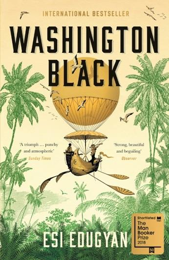 WASHINGTON BLACK | 9781846689604 | ESI EDUGYAN