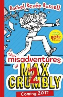 MISADVENTURES OF MAX CRUMBLY 2  | 9781471144646 | DAVID WALLIAMS
