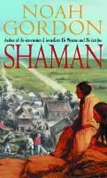 SHAMAN, THE | 9780751500820 | NOAH GORDON