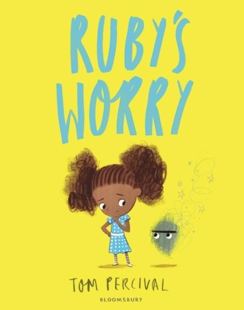 RUBY'S WORRY | 9781408892152 | TOM PERCIVAL