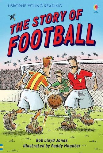 THE STORY OF FOOTBALL | 9780746077085 | ROB LLOYD JONES