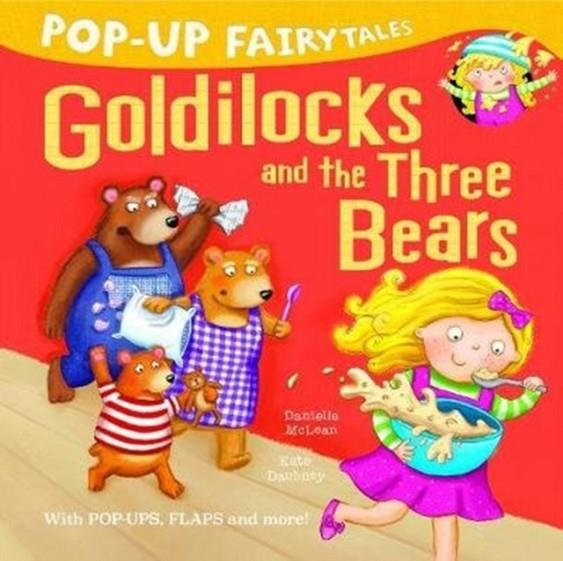 POP-UP FAIRYTALES: GOLDILOCKS AND THE THREE BEARS | 9781848699083 | DANIELLE MCLEAN
