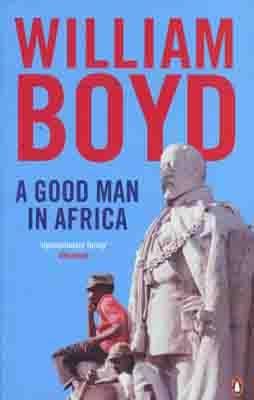 A GOOD MAN IN AFRICA | 9780141046891 | WILLIAM BOYD