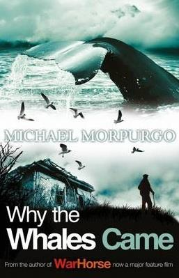 WHY THE WHALES CAME | 9781405229258 | MICHAEL MORPURGO