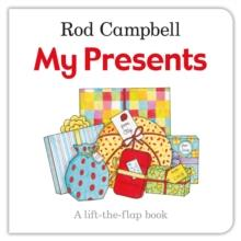 MY PRESENTS | 9781447282402 | ROD CAMPBELL