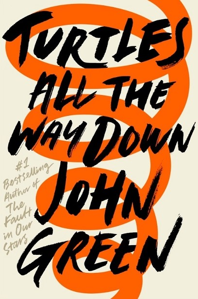 TURTLES ALL THE WAY DOWN | 9780241335437 | JOHN GREEN