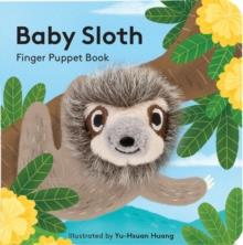BABY SLOTH: FINGER PUPPET BOOK | 9781452180298 | CHRONICLE BOOKS