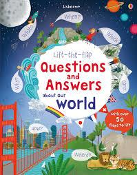 LIFT-THE-FLAP QUESTIONS AND ANSWERS ABOUT OUR WORLD | 9781409582151 | KATIE DAYNES