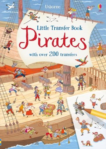 LITTLE TRANSFER BOOK PIRATES | 9781474953757 | ROB LLOYD JONES