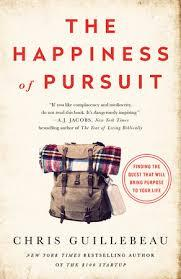 HAPPINESS OF PURSUIT | 9780385348867 | CHRIS GUILLEBEAU