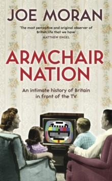 ARMCHAIR NATION | 9781846683916 | JOE MORAN