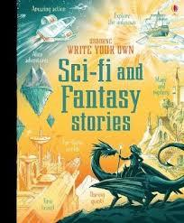 WRITE YOUR OWN SCI-FI AND FANTASY STORIES | 9781474952880 | ANDY PRENTICE