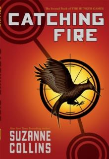 CATCHING FIRE | 9780545586177 | SUZANNE COLLINS