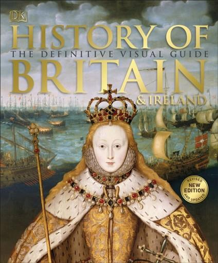 HISTORY OF BRITAIN AND IRELAND | 9780241364406 | DK