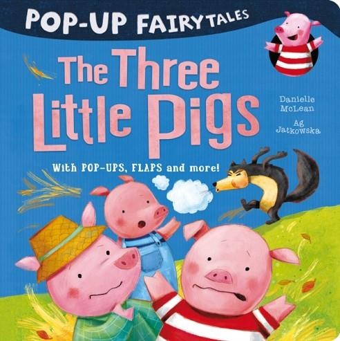 POP-UP FAIRYTALES: THE THREE LITTLE PIGS | 9781848699090 | DANIELLE MCLEAN