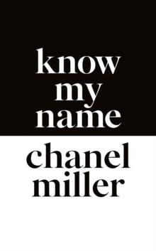 KNOW MY NAME | 9780241428283 | CHANEL MILLER