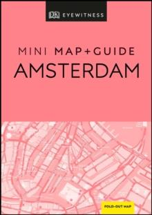 AMSTERDAM DK EYEWITNESS MINI MAP AND GUIDE | 9780241393789