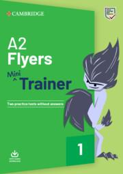 A2 FLYERS MINI TRAINER | 9781108641777