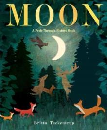 MOON: A PEEK-THROUGH PICTURE | 9781524769666 | BRITTA TECKENTRUP