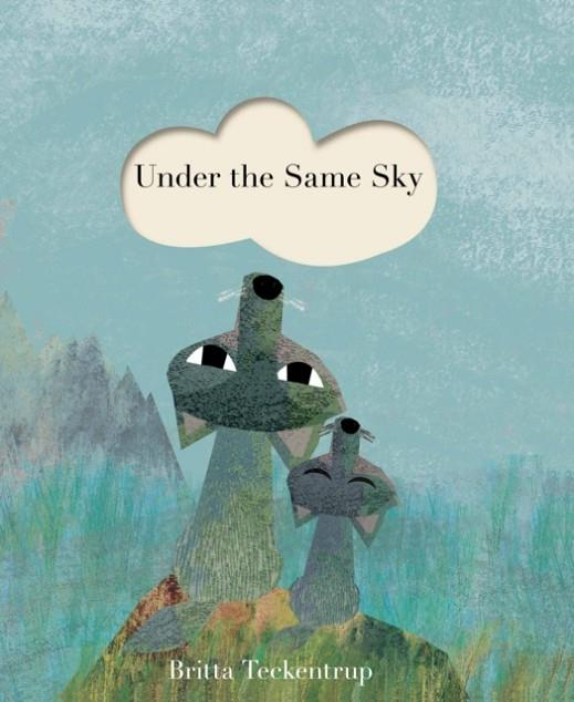 UNDER THE SAME SKY | 9781848577411 | BRITTA TECKENTRUP