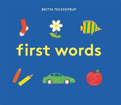 BRITTA TECKENTRUP'S FIRST WORDS | 9781787410343 | BRITTA TECKENTRUP