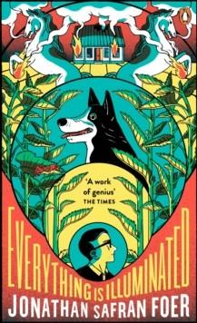 EVERYTHING IS ILLUMINATED (A PENGUIN ESSENTIAL) | 9780241978894 | JONATHAN SAFRAN FOER