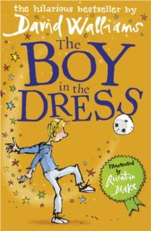 THE BOY IN THE DRESS | 9780007279043 | DAVID WALLIAMS