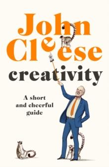 CREATIVITY | 9781786332257 | JOHN CLEESE