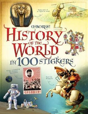HISTORY OF THE WORLD IN 100 STICKERS | 9781409564096 | ROB LLOYD JONES