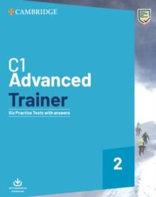 CAE C1 ADVANCED TRAINER 2 WITH ANSWERS | 9781108716512