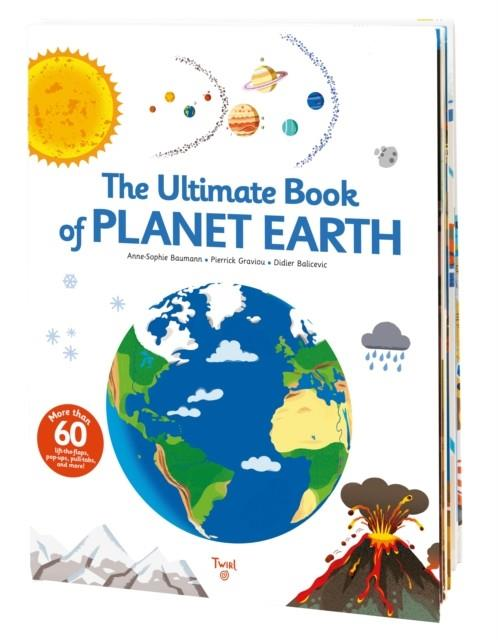 THE ULTIMATE BOOK OF PLANET EARTH | 9791027605620 | ANNE-SOPHIE BAUMANN