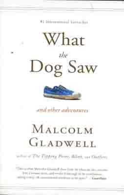 WHAT THE DOG SAW | 9780316084659 | MALCOLM GLADWELL