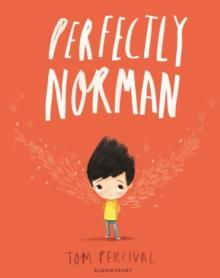 PERFECTLY NORMAN | 9781408880975 | TOM PERCIVAL