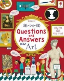 LIFT THE FLAP QUESTIONS AND ANSWERS ABOUT ART | 9781474940115 | KATIE DAYNES
