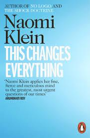 THIS CHANGES EVERYTHING: CAPITALISM VS. THE CLIMATE | 9780241956182 | NAOMI KLEIN