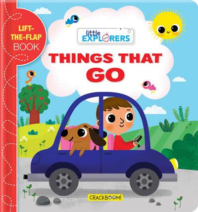 LITTLE EXPLORERS: THINGS THAT GO! | 9782898021268 | MARINE GUION