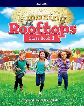 AMAZING ROOFTOPS 1. CLASS BOOK | 9780194167154