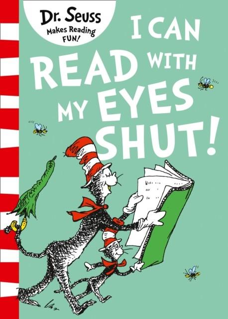 I CAN READ WITH MY EYES SHUT | 9780008240011 | DR SEUSS