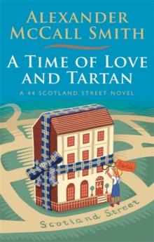 A TIME OF LOVE AND TARTAN | 9781408710999 | ALEXANDER MCCALL SMITH