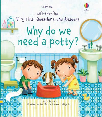 WHY DO WE NEED A POTTY? | 9781474940627 | KATIE DAYNES