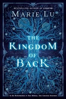 THE KINGDOM OF BACK | 9780593110591 | MARIE LU