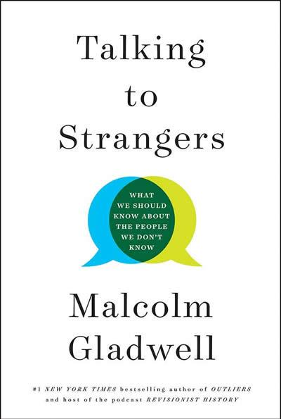 TALKING TO STRANGERS | 9780316457453 | MALCOLM GLADWELL
