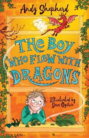 THE BOY WHO FLEW WITH DRAGONS | 9781848127357 | ANDY SHEPHERD